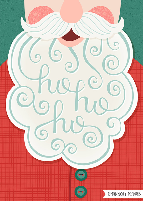 Ho Ho Ho Santa | Christmas Illustration | ©2017 Shannon McNab