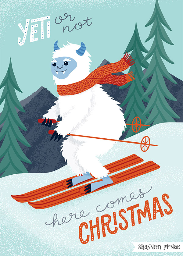 Yeti or Not | Christmas Illustration | ©2017 Shannon McNab