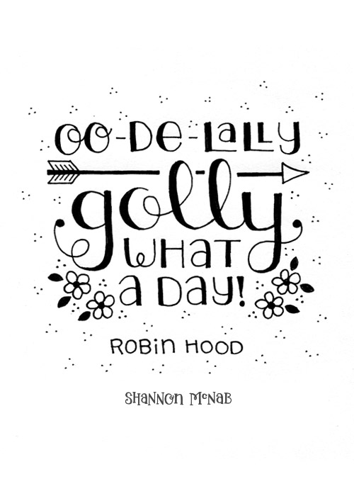 Oo-de-lally Golly What a Day! | Disney Quote Project by Shannon McNab