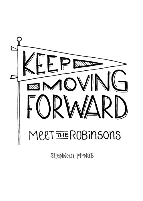 Keep Moving Forward | Disney Quote Project by Shannon McNab