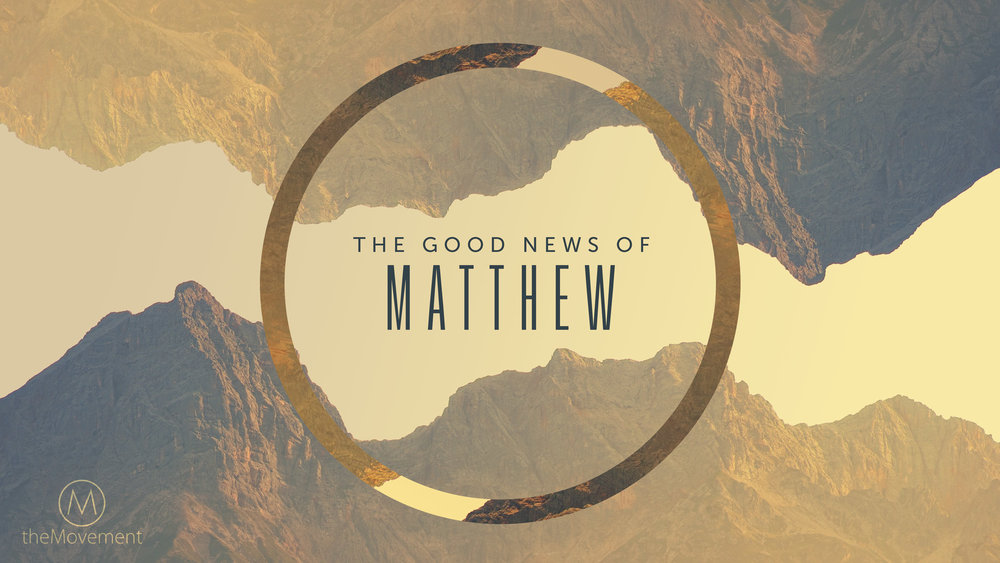 MATTHEW - SERMON SERIES