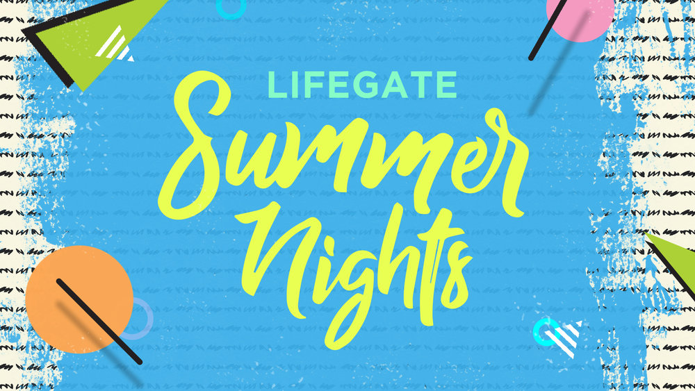SUMMER NIGHTS - SERMON SERIES