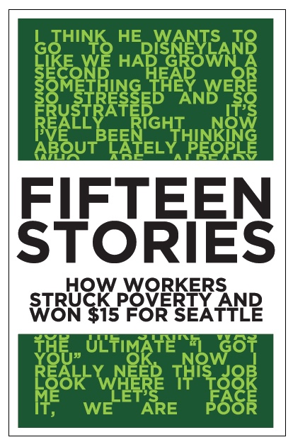 Our book: fifteen stories from fifteen Seattle workers.