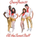 All_the_Sweet_Stuff-Gravy_Train!!!!_480.jpg