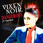VixenNoir_dangerous_cover.png