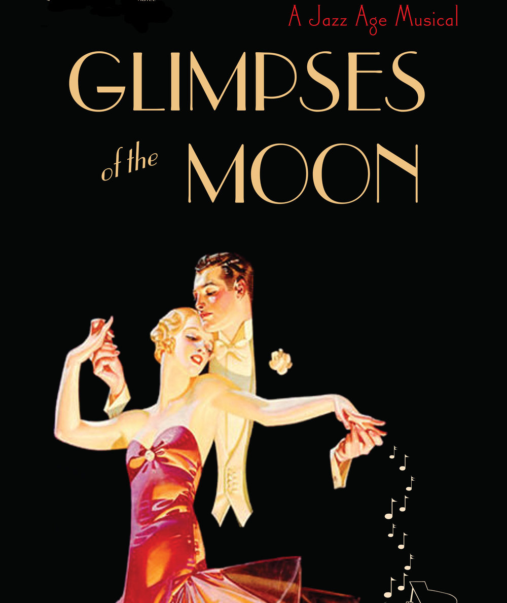 Glimpses of the Moon: A Jazz Age Musical
