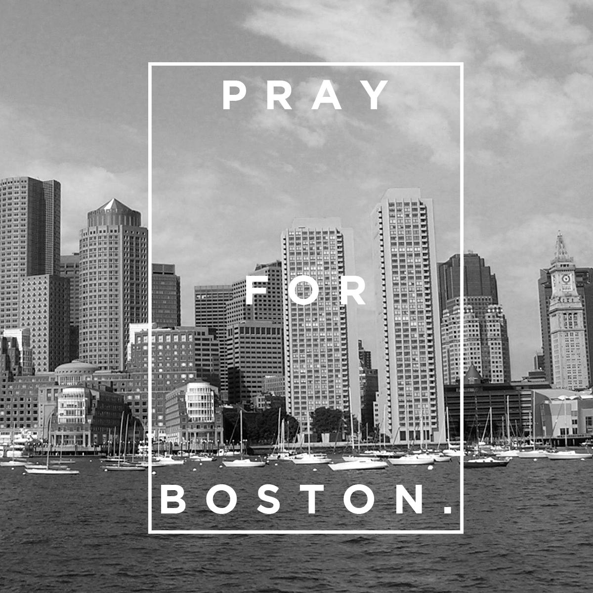 pray for Boston.