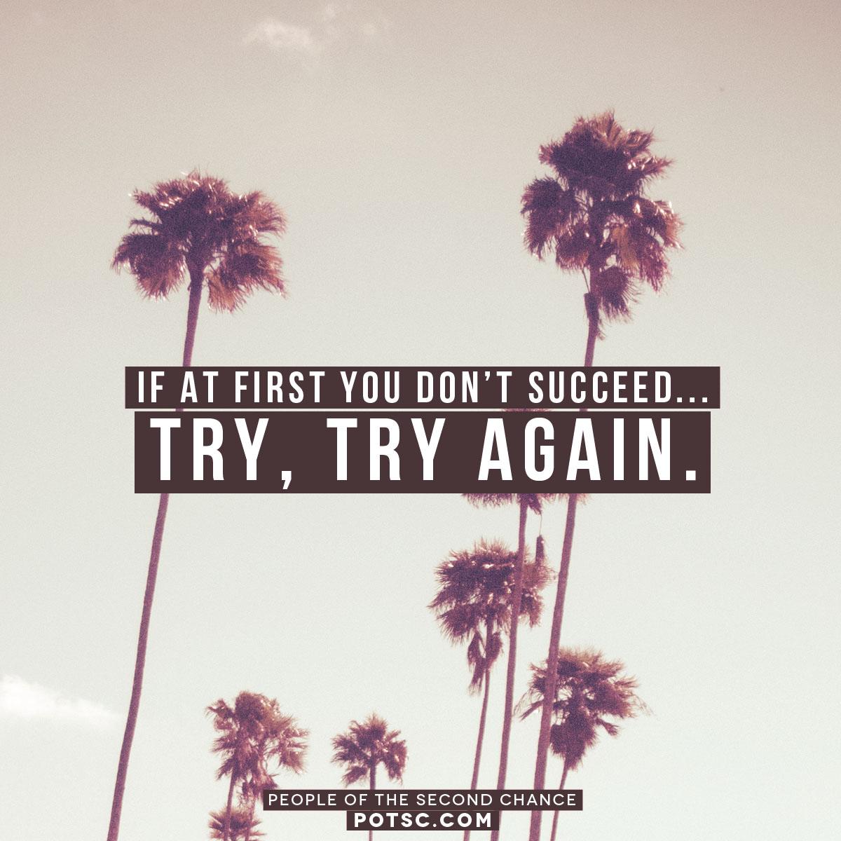 Try, try again.     Social media promotional design. | POTSC.COM