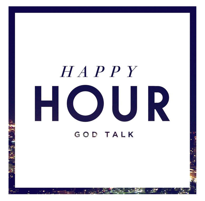 Happy Hour God Talk | ABQ