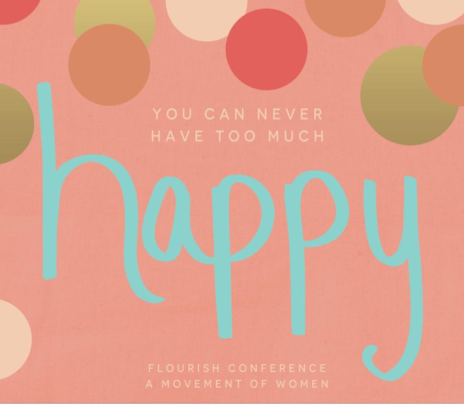 Branding | Happy Flourish Sisterhood Women's conference | Copper Pointe Church