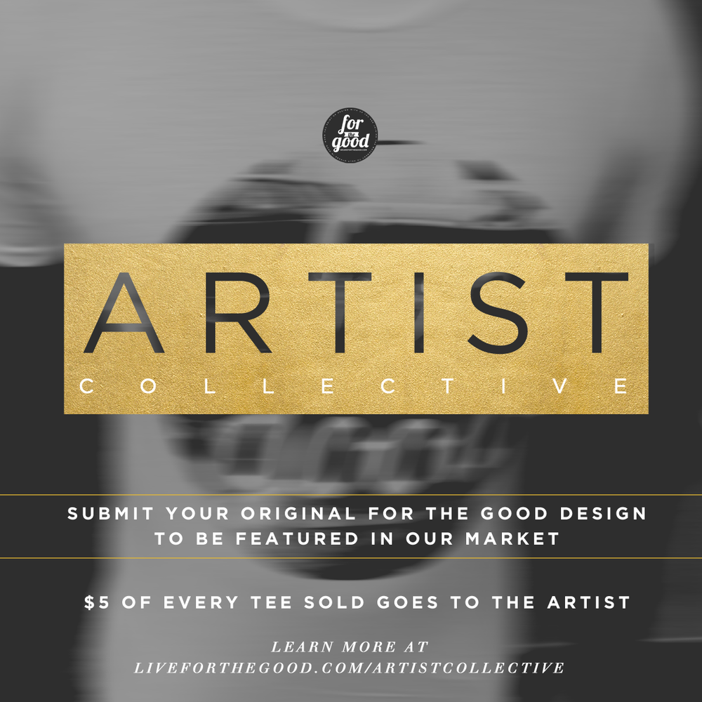 We're in search of artists who would like to have their artwork featured and printed on tees in our market. This really excites us because we want share the vision with artists across the nation.   If you're a graphic artist and would like to submit some artwork learn more about how to do so  HERE  With every tee sold a portion will go towards our  Current goal , and $5 of each tee will go straight to the artist.