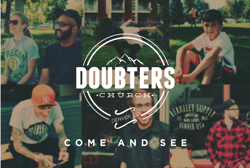 The Doubters Church | Denver, CO