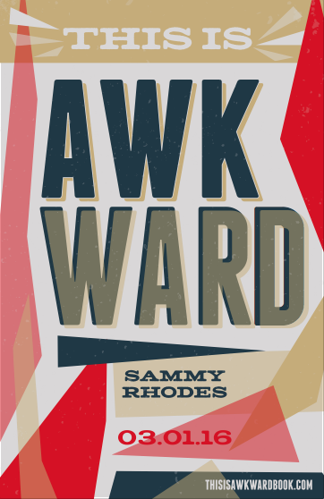 "Promotional Poster | ""This Is Awkward"" by Sammy Rhodes 