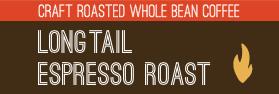 Longtail Espresso Roast