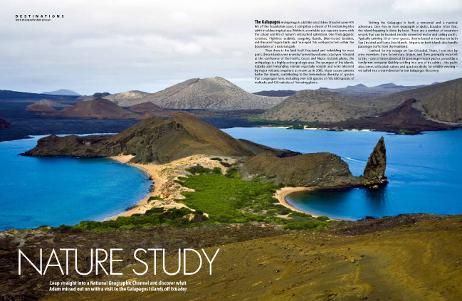 Jump straight into a National Geographic Channel and discover what Adam missed out on in the Galapagos Islands of Ecuador.    READ ARTICLE