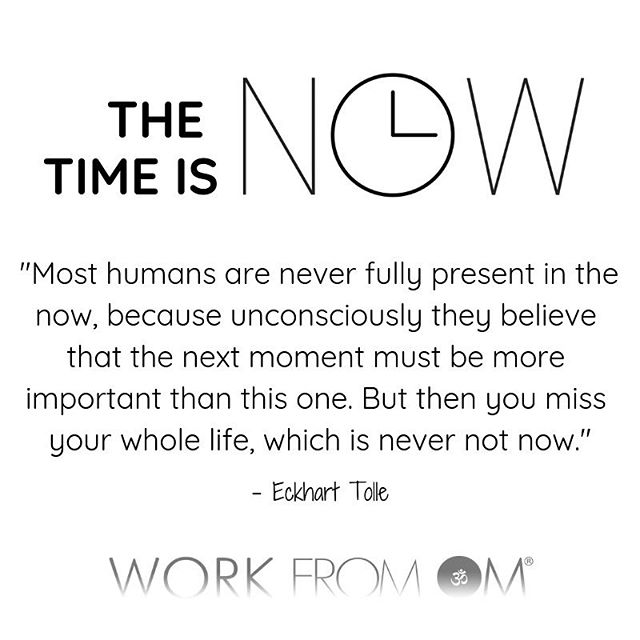 ✨Right now, in this moment, you are experiencing consciousness. Right now, in this moment, you are able to see, think, choose and act. ✨The present moment is the only moment that every truly exists, and it is a gateway to all other moments. So be there for it, be attuned to it. ✨Use your awareness to seize this moment so that you can choose how to meet the next moment, and the next moment, and the one after that. ✨Every moment is an opportunity to be who and how you want to be. Choose your own adventure. Design your life experience. ✨The time is N🕐W  #WorkFromOm