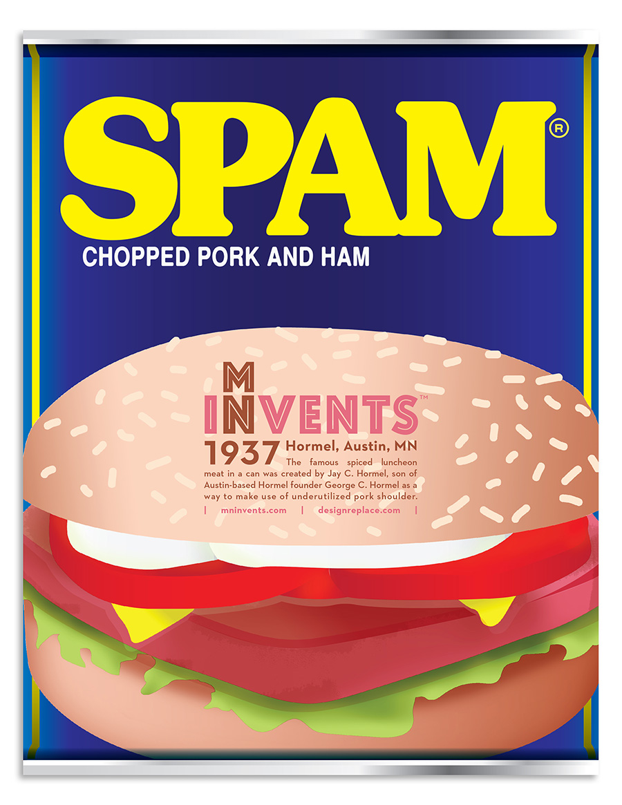 1937 - Hormel, Austin, MN The famous spiced luncheon meat in a can was created by Jay C. Hormel, son of Austin-based Hormel founder George C. Hormel as a way to make use of underutilized pork shoulder.