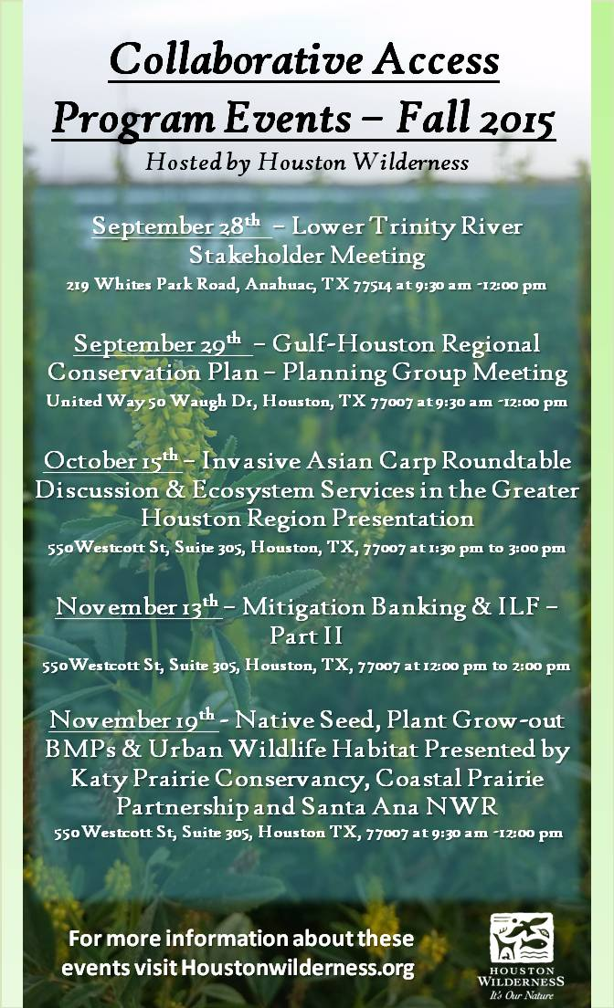 Houston Wilderness Collaborative Access Meeting: Gulf-Houston Regional Conservation Plan - Planning Group Meeting