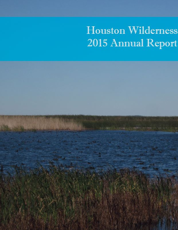 Houston Wilderness 2015 Annual Report
