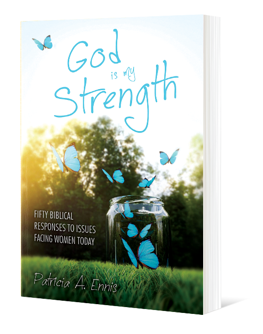God is My Strength: Fifty Biblical Responses to Issues Facing Women Today