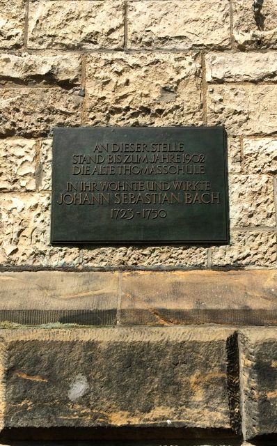 Plaque on the modern St. Thomas School building noting that this was also the site of the old Thomas School where Bach and his family lived from 1723 to his death in 1750.