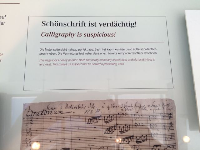 Another example of why the Bach Museum in Leipzig is in a class of its own. They show here the difference between Bach's gorgeous final copy of a piece...