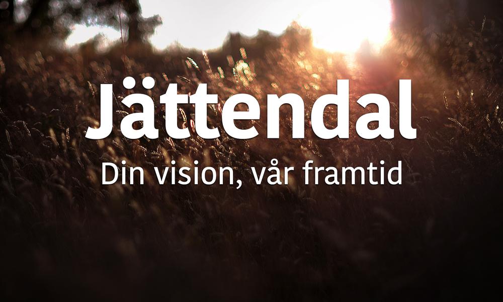 Jättendal - Din vision, vår framtid