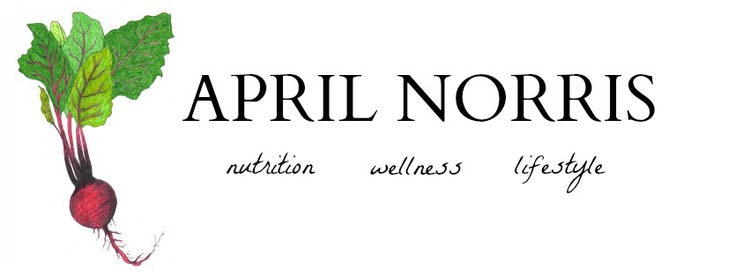 April Norris : Holistic Health & Nutrition