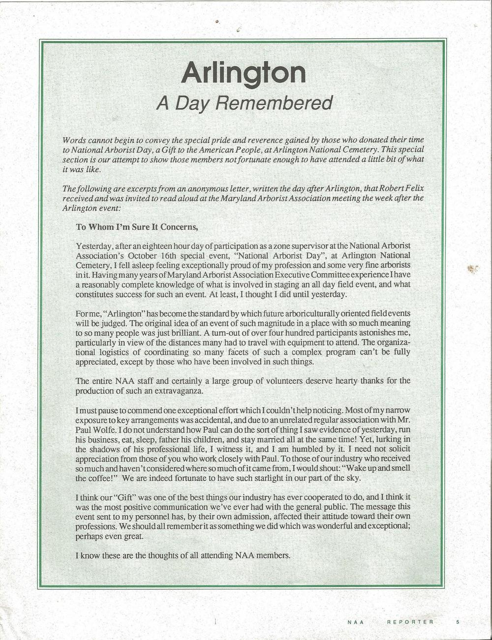 This letter was taken from what was once known as the National Arborists Association (NAA) Reporter November Edition 1993.  The NAA is now known as, TCIA - Tree Care Industry Association. Race Mountain Tree prides itself on donating our time and our services to the community and such events as this. We were one of many tree care companies on hand that day October 16th, 1993 in Arlington.