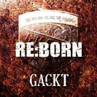 Gackt - RE:BORN Album review on Gaijin Kanpai! Jpop Jrock Japanese Music podcast