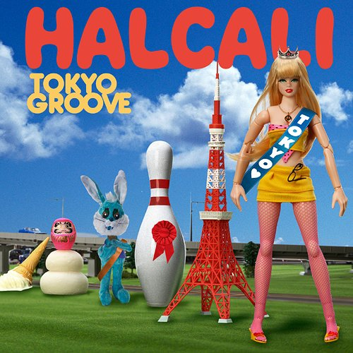 HALCALI - TOKYO GROOVE album review at Gaijin Kanpai! J-pop J-rock J-urban Japanese Music podcast