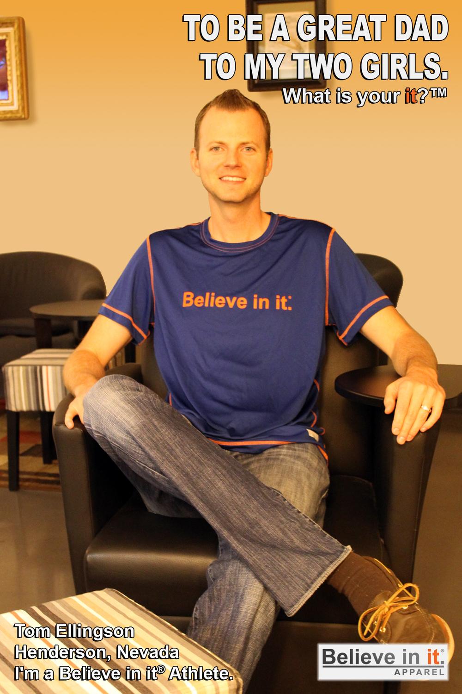 Tom Ellingson Believe in it Athlete