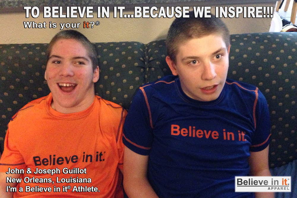 John and Joseph Guillot Believe in it Athlete