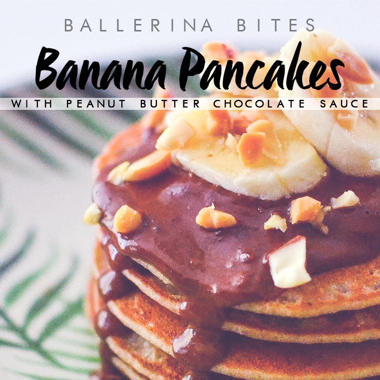 Ballerina Bites: Banana Pancakes with Peanut Butter Chocolate Sauce