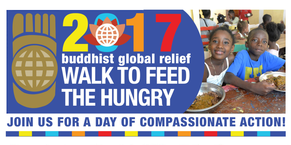 Buddhist Global Releif Walk to Feed the Hungry. Join us for a day of compassionate action.