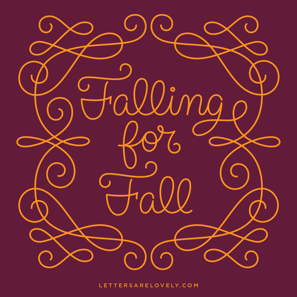 Letters Are Lovely | 9/52 Falling for Fall