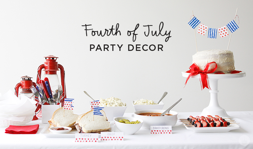 Letters Are Lovely | Fourth of July Party Decor for Think.Make.Share.