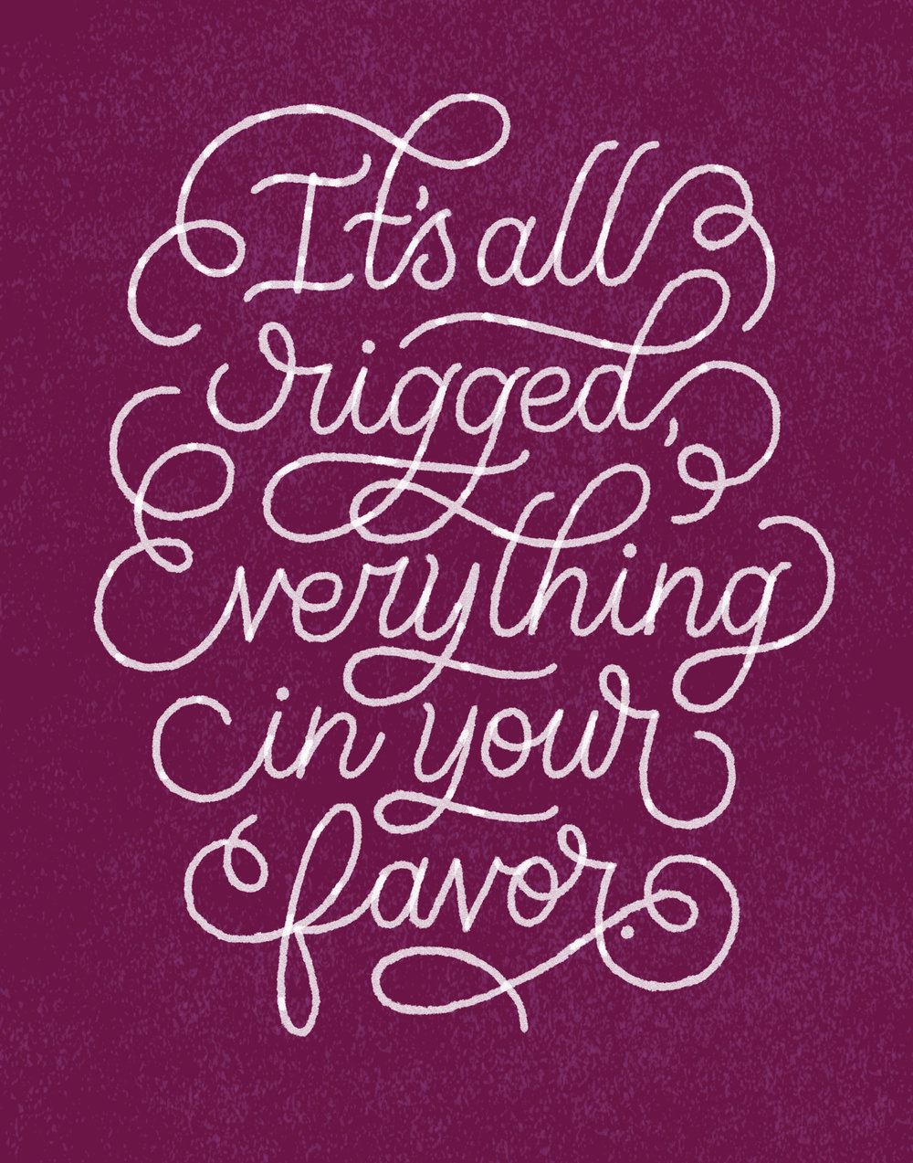 Letters Are Lovely | Everything in Your Favor Print