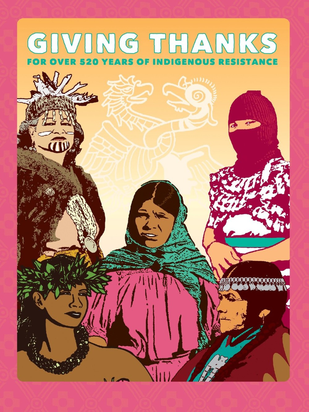 Melanie Cervantes - Giving Thanks for Over 520 Years of Resistance