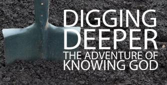 digging deeper sermon.jpg