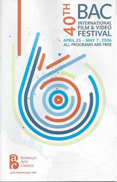 BAC International Film & Video Festival, 2006