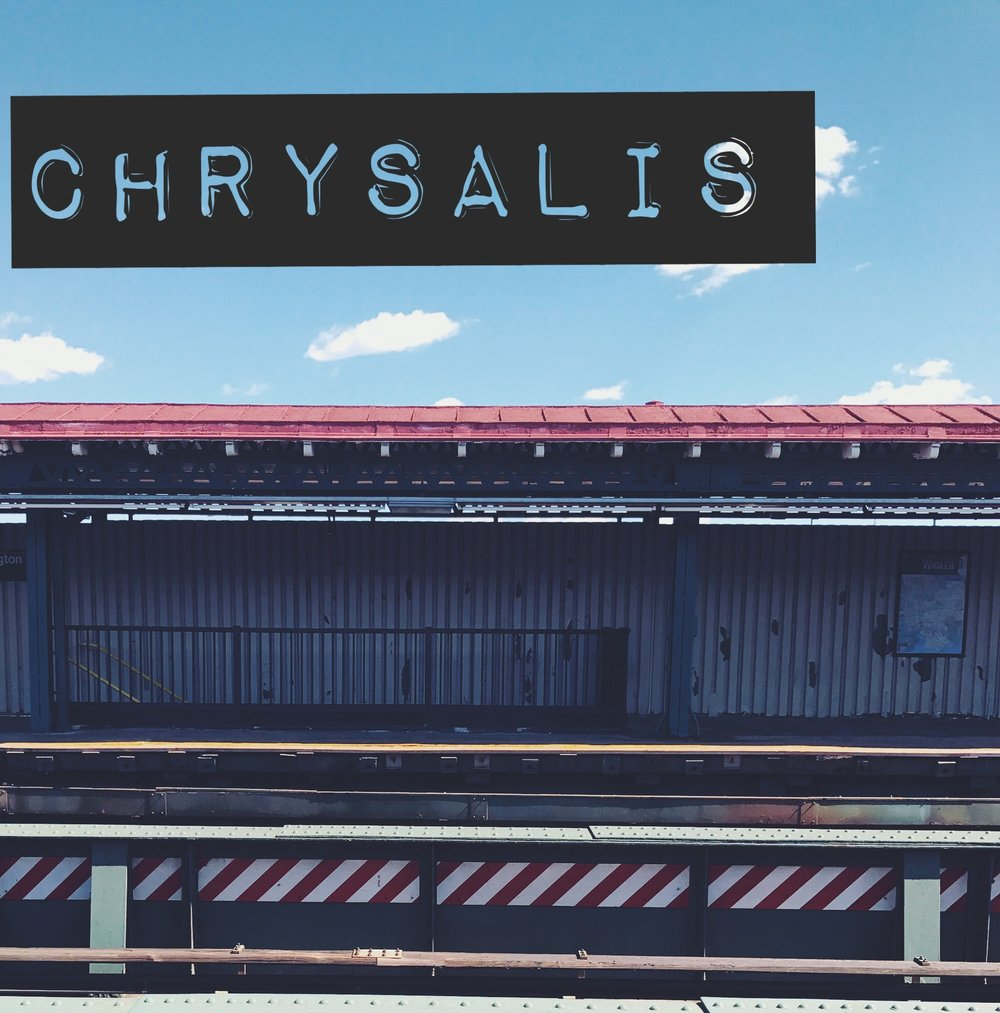 CHRYSALIS - Produced by:THE CREATORS COLLECTIVE