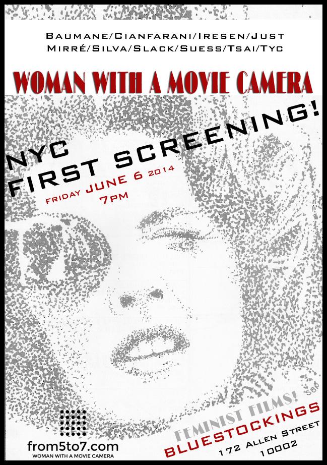 WomanWithMovieCamera_FeministFilmScreeningNYC2014 (1).jpg
