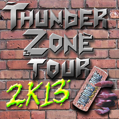 TZ015 THUNDER ZONE TOUR 2K13 TOUR EDITION OF 16  NOTES: 2 AND A HALF WEEKS AND 16 SHOWS ACROSS THE UNITED STATES AND CANADA. JUICEBOXXX, EXTREME ANIMALS, SCHWARZ AND SPECIAL GUESTS. PROJECTIONS, ENERGY DRINKS, TRUE NU AMERICANA FREAKOUT STYLES. WELCOME TO THE THUNDER ZONE. POSTER BY JACOB CIOCCI. TOUR DOC PART 1 2 3 4