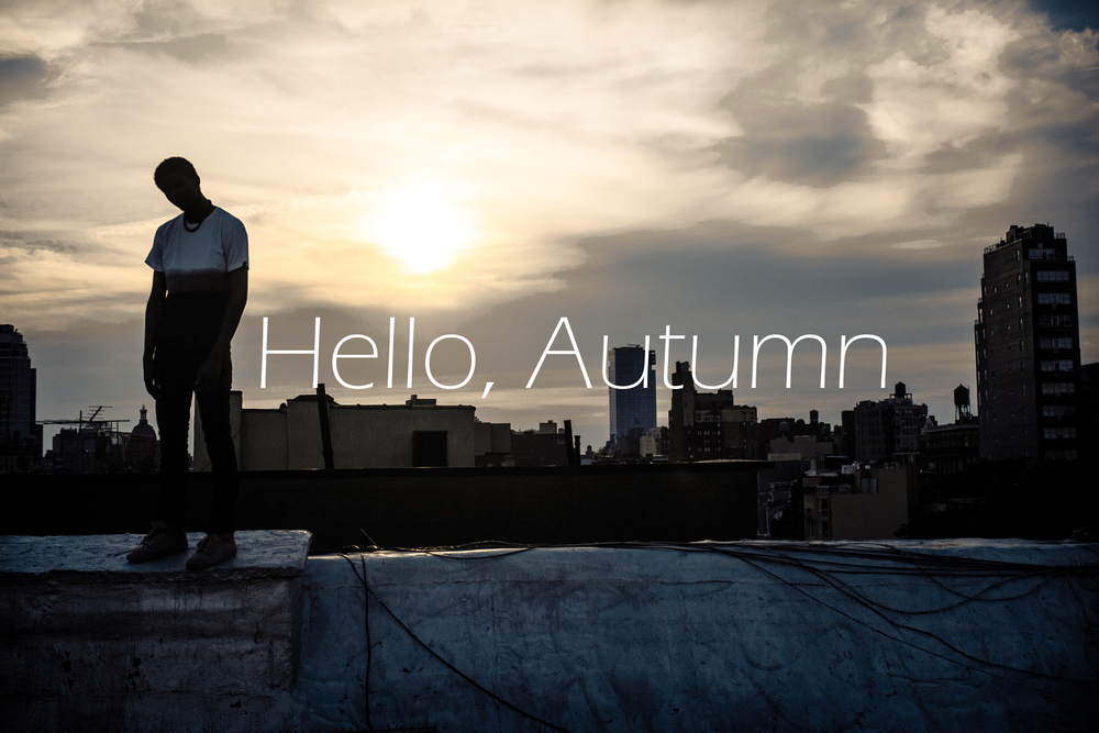 hello, autumn.