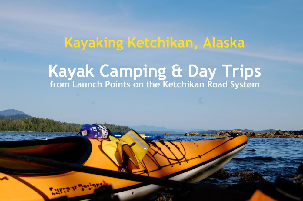 Kayak Camping Ketchikan Alaska