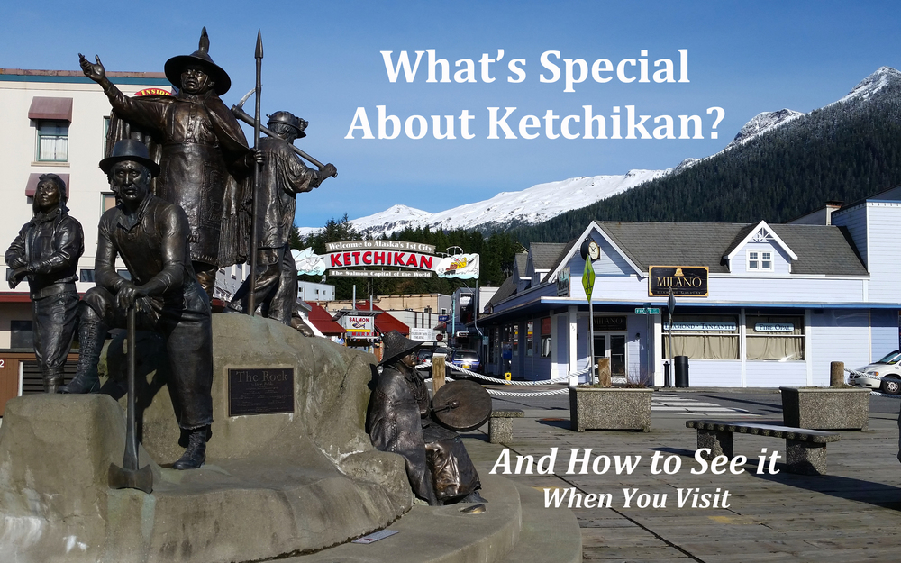 Special About Ketchikan Alaska
