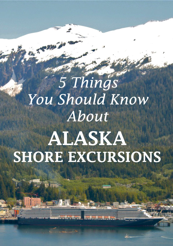 5 Things You Should Know About Alaska Shore Excursions