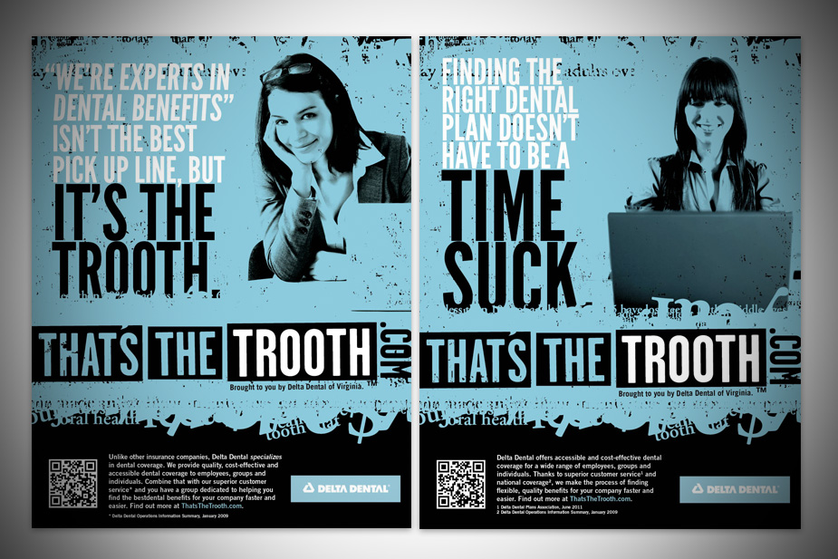 That's The Trooth Campaign B2B Print Ads