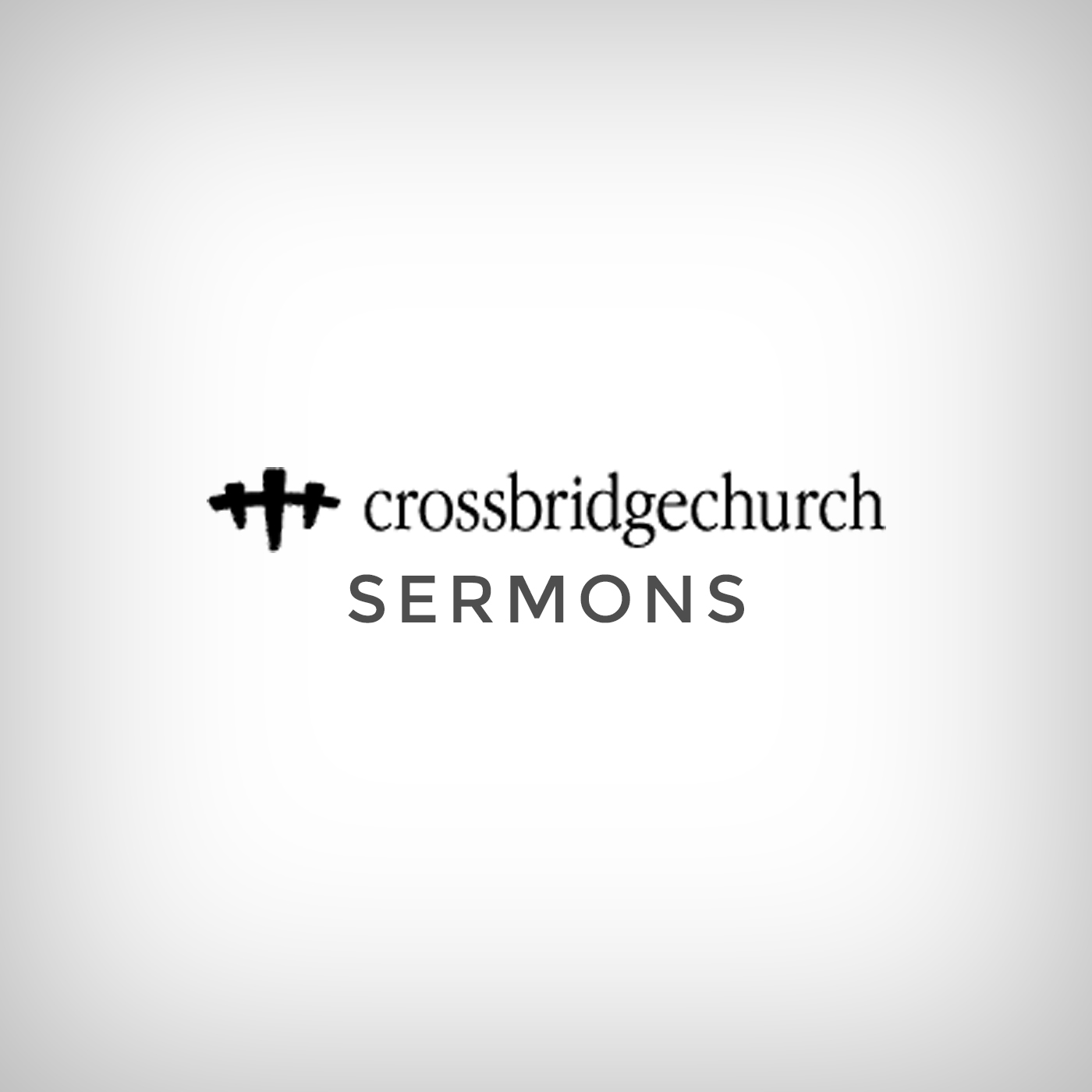 Sermon Audio - Crossbridge Church
